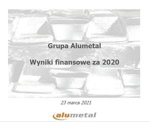 Alumetal po bardzo udanym roku 2020 liczy na rekordowe kwartały i lata